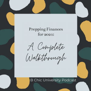 Prepping Finances for 2021: A Complete Walkthrough (graphical representation of the title)